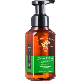Bath & Body Works Stress Relief Eukalyptus Spearmint penové mydlo na ruky Eucalyptus & Spearmint 259 ml