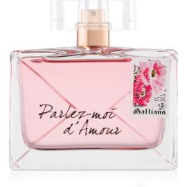 John Galliano Parlez-Moi d'Amour woda perfumowana dla kobiet 80 ml