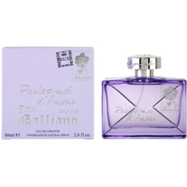 John Galliano Parlez Moi d'Amour Encore Eau de Toilette for Women 80 ml