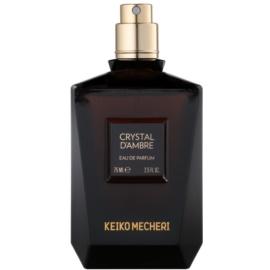 Keiko Mecheri Crystal d´Ambre eau de parfum teszter nőknek 75 ml