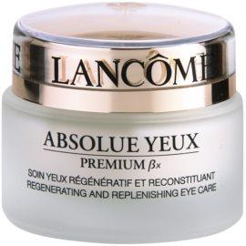 Lancôme Absolue Premium ßx oční zpevňující krém (Regenerating and Replenishing Eye Care) 20 ml