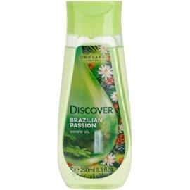 Oriflame Discover Brasilian Passion sprchový gel  250 ml