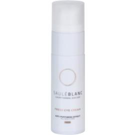 Saulé Blanc Face Care krema za osvetljevanje predela okoli oči proti oteklinam in temnim kolobarjem (Fresh Eye Cream Anti - Puffiness Effect) 30 ml