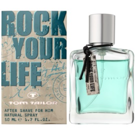 Tom Tailor Rock Your Life For Him voda po holení pro muže 50 ml
